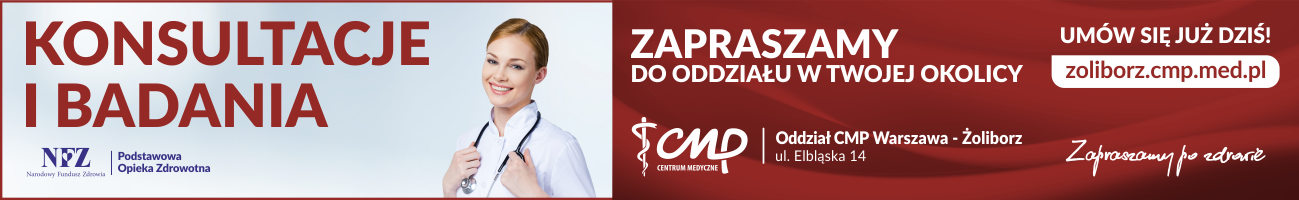 CMP - Oddział CMP Warszawa Żoliborz - ul. Elbląska 14 - Centrum rezerwacji wizyt: tel. 22 737 50 50